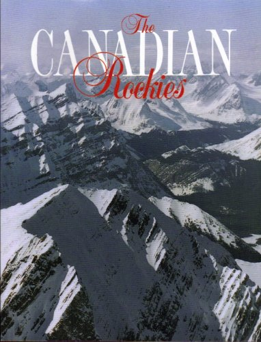 The Canadian Rockies: Action Communications International