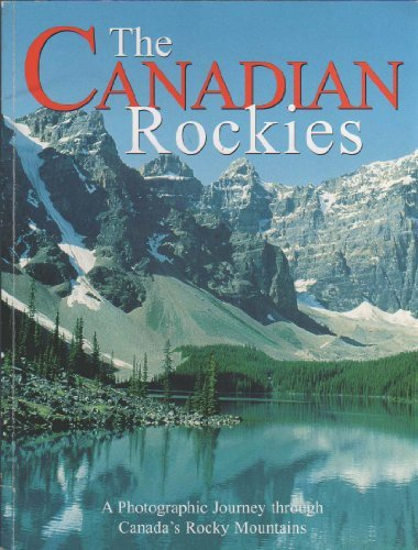 Canadian Rockies: A Photographic Journey: Don Jenkins