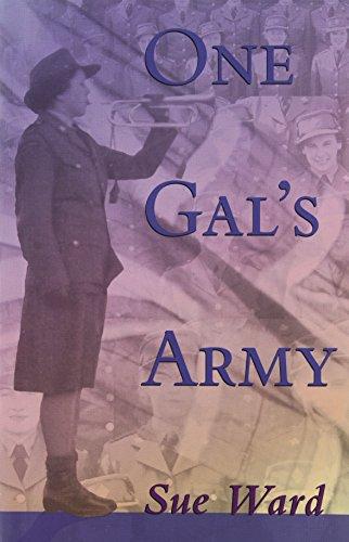 One Gal's Army (0920576605) by Sue Ward