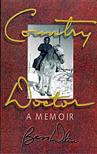 9780920576854: Country Doctor: A Memoir