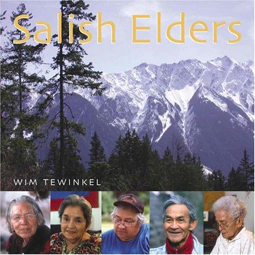 Salish Elders (Paperback): W.H. Tewinkel