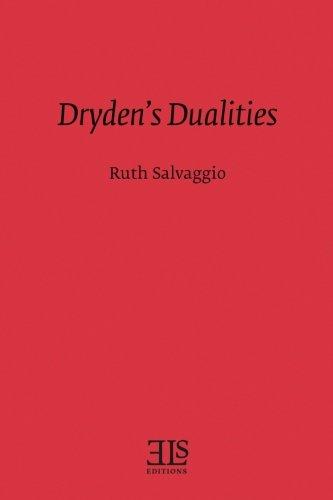 Dryden's Dualities: Ruth Salvaggio