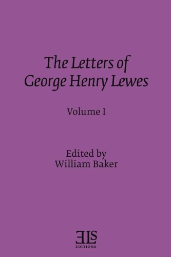 Letters of George Henry Lewes (E L: Lewes, George Henry
