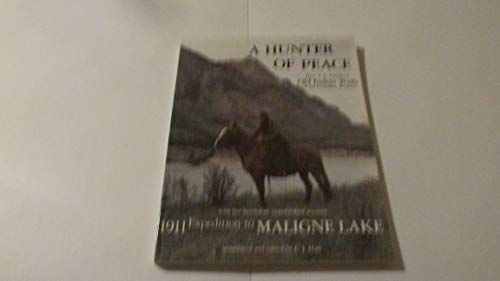 9780920608067: Hunter of Peace (Non Fiction Account of Expedition to Maligne Lake)
