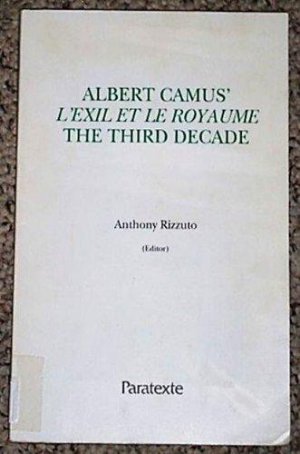 Albert Camus' L'Exile et le Royaume, The: Anthony Rizzuto