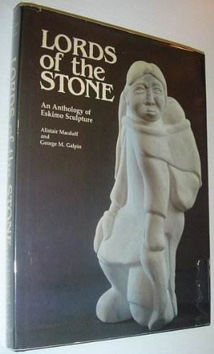 Lords of the Stone: An Anthology of: Macduff, Alistair;Galpin, George