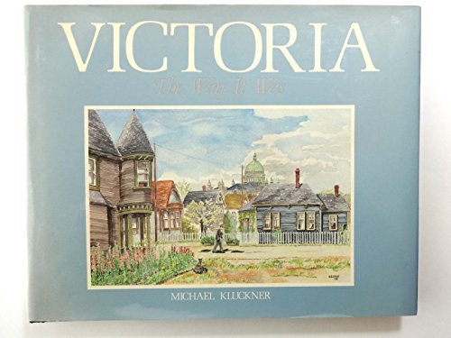 Victoria The Way It Was