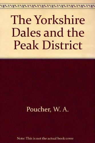 9780920620502: The Yorkshire Dales and the Peak District