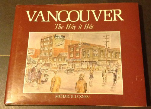 Vancouver, the Way It Was (Signed copy)