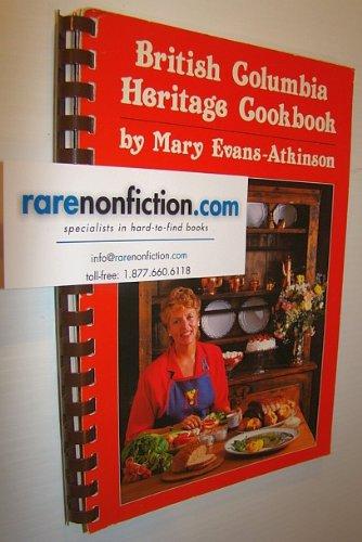 British Columbia Heritage Cookbook: Atkinson, Mary