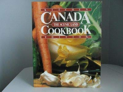 9780920620809: Canada the Scenic Land Cookbook