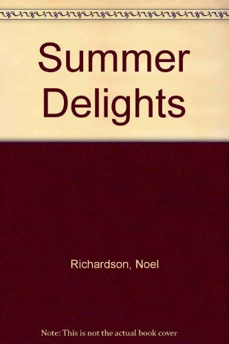 Summer Delights: Noel RICHARDSON