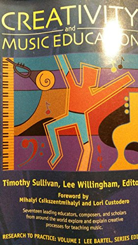 9780920630112: Creativity And Music Education (Research to Practice)