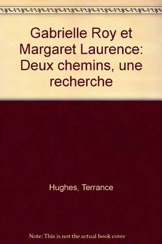 Gabrielle Roy et Margaret Laurence: Deux chemins, une recherche (Collection Soleil) (French Edition...