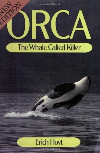 9780920656259: Orca: The Whale Called Killer