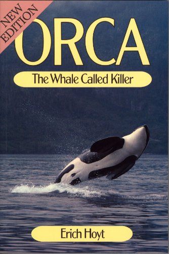 9780920656297: Orca: The Whale Called Killer