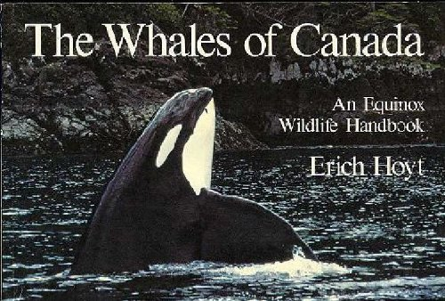 9780920656334: The Whales of Canada: An Equinox Wildlife Handbook