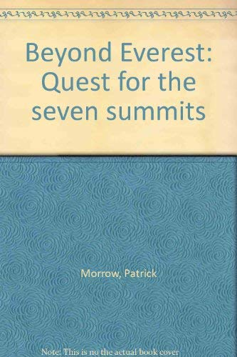 9780920656525: Beyond Everest: Quest for the seven summits