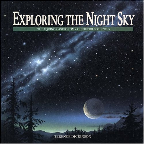 9780920656648: Exploring the Night Sky: The Equinox Astronomy Guide for Beginners (Equinox Children's Science Book Series)