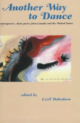 9780920661598: Another Way to Dance: Contemporary Asian Poetry from the United States and Canada