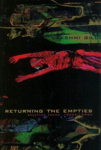 Returning the Empties: New & Selected: Lakshmi Gill