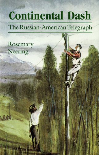 9780920663080: Continental Dash: The Russian-American Telegraph