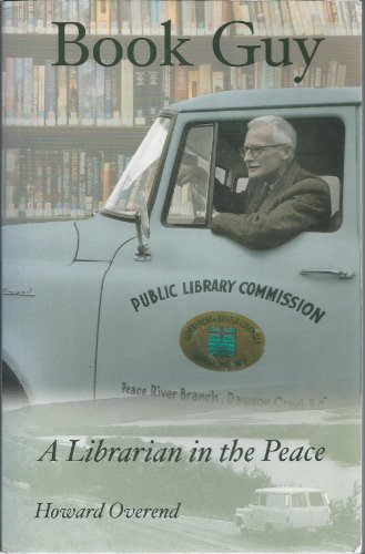Book Guy: A Librarian in the Peace: Overend, Howard