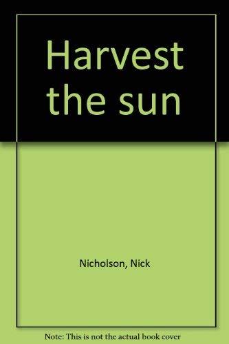 9780920668016: Harvest the sun