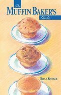 The Muffin Bakers Guide