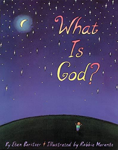 What is God?: Boritzer, Etan