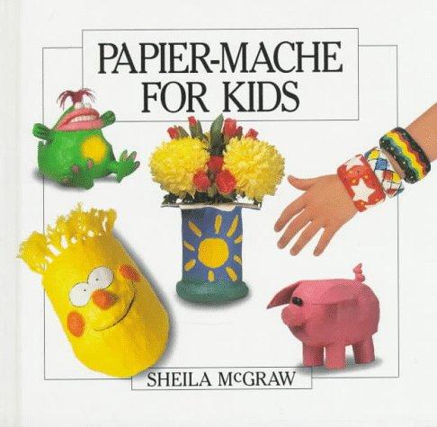 9780920668924: Papier-Mache for Kids