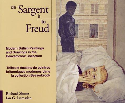 Sargent to Freud/De Sargent a Freud: Modern: Richard Shone, Ian