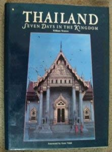 Thailand: Seven Days in the Kingdom (9780920691373) by Warren, William