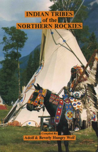 9780920698112: Indian Tribes of the Northern Rockies