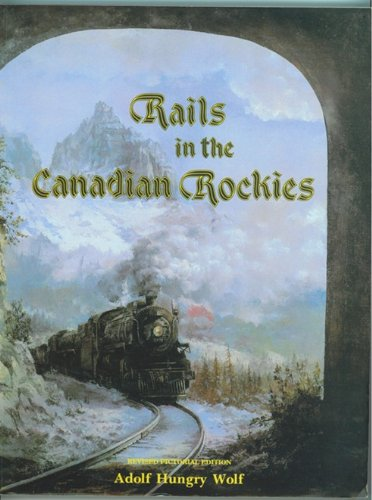 9780920698310: Rails In the Canadian Rockies