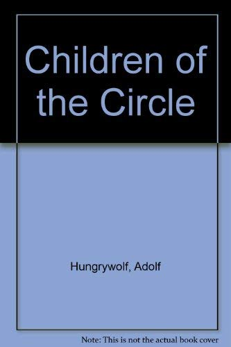 9780920698372: Children of the Circle