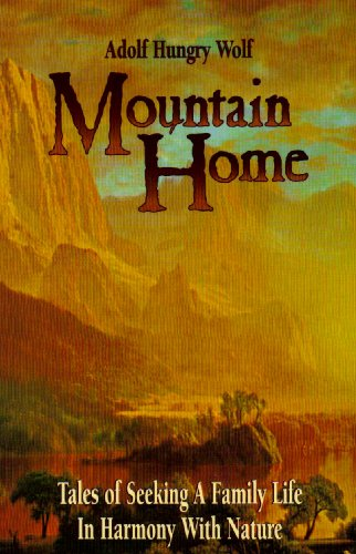 Mountain Home: Hungry Wolf, Adolph