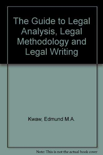 9780920722466: The guide to legal analysis, legal methodology, and legal writing