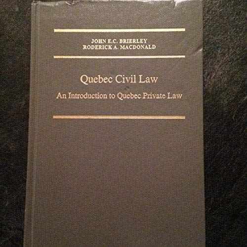 9780920722473: Quebec civil law: An introduction to Quebec private law