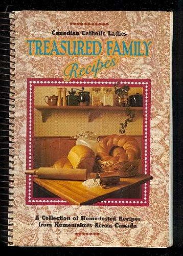 Treasured family Recipes: Canadian Catholic Ladies
