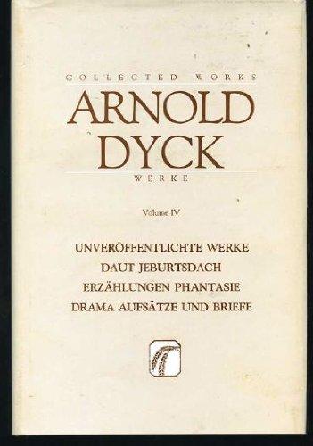 Collected Works (Werke) Volume IV: Short Stories, Peter Spatz, Daut Jeburtsdach, Portfolio of ...