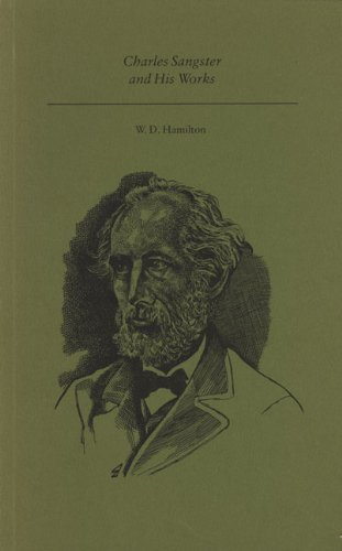 Charles Sangster and His Works (Canadian Author Studies series): Hamilton, W. D.