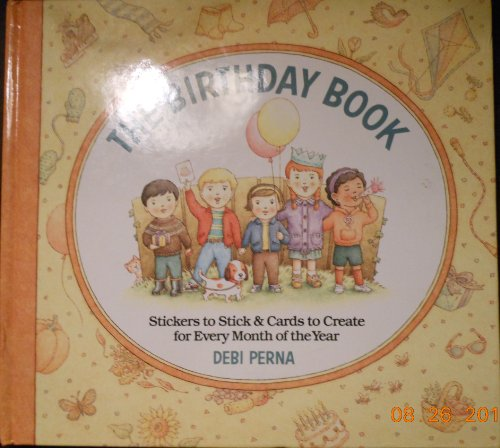 9780920775578: The Birthday Book: Stickers to Stick and Cards to Create for Every Month of the Year