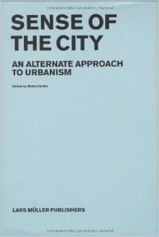 9780920785737: Sense of the City: An Alternate Approach to Urbanism