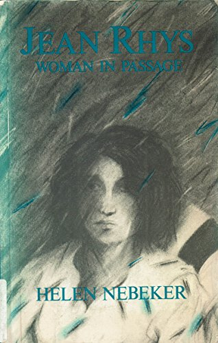 9780920792049: Jean Rhys: Woman in passage : a critical study of the novels of Jean Rhys