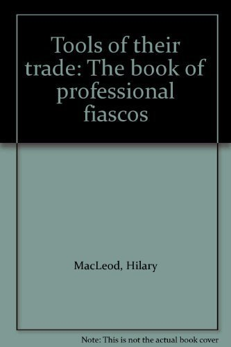9780920792667: Tools of their trade: The book of professional fiascos