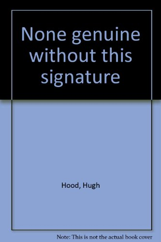 9780920802120: None genuine without this signature