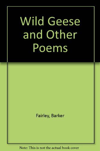 9780920806517: Wild Geese and Other Poems