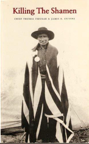 Killing the Shamen: Fiddler, Chief Thomas