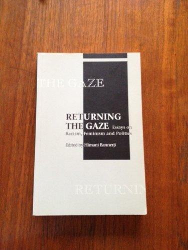 9780920813553: Returning the Gaze: Essays on Racism, Feminism and Politics